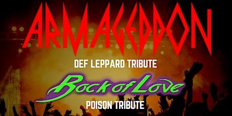 Armageddon & Rock Of Love   Def Leppard Poison & RATT  Tribute Concert tickets