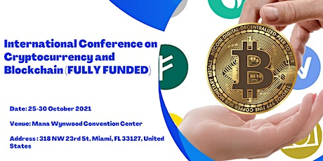 INTERNATIONAL CONFERENCE ON BLOCKCHAIN & CRYPTOCURRENCY tickets