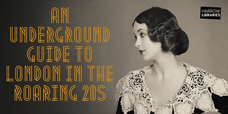 An Underground Guide to London in the Roaring 20s tickets