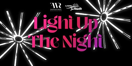 Light up the Night – Fashion Week Rochester Runway Show tickets