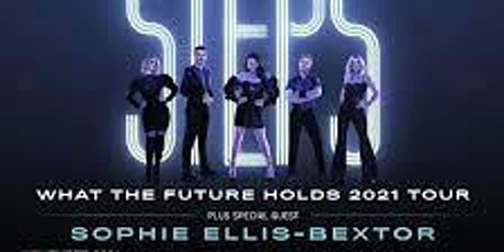 Steps What the Future Holds Tour November 19th 2021 Leeds First Direct Aren tickets