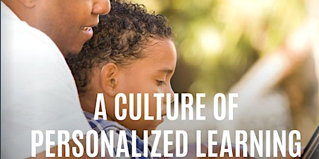 A Culture of Personalized Learning tickets