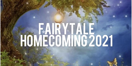 Copy of Copy of 2021 Fairtale Homecoming Dance tickets