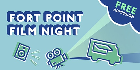 Fort Point Film Night tickets