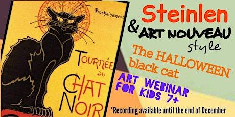 Steinlen - Halloween Special - Art Webinar for Kids 7+ tickets