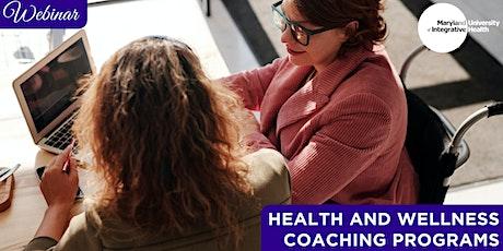 Webinar | Health and Wellness Coaching Programs tickets