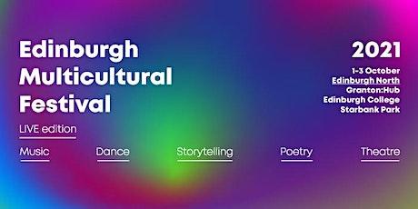 Edinburgh Multicultural Festival - Showcase Event Booking Form tickets
