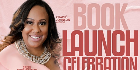 Charle Johnson Book Launch Celebration tickets