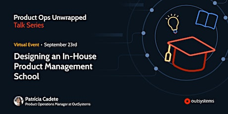 Designing an In-House Product Management School tickets