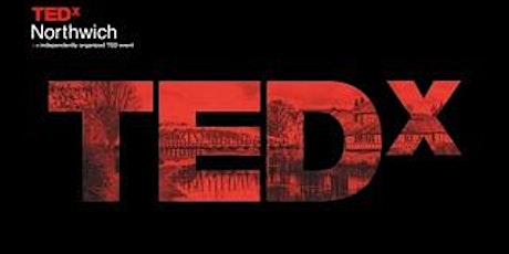 TEDxNorthwich.  On-Line Information evening for TEDx Speakers  & Sponsors tickets