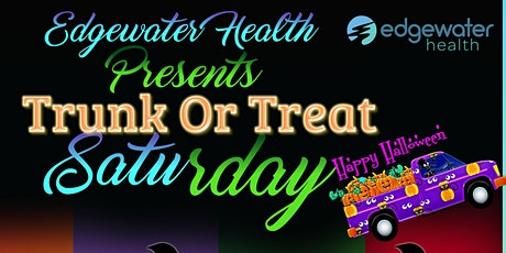 Edgewater Health 3rd Annual Trunk or Treat tickets