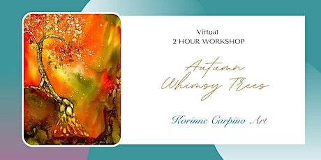 Learn to Paint This  Fun Autumn Whimsy Tree with Alcohol Inks tickets