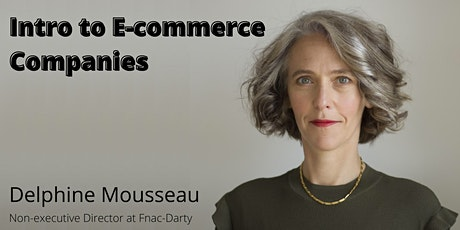Introduction to E-commerce companies with Delphine Mousseau Tickets