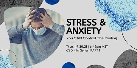 Your Stress Solution: CBD Mini Series, PART 1 tickets