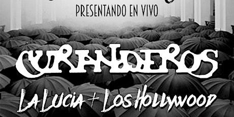 Curanderos + Los Hollywood + La Lucia + Toloache tickets