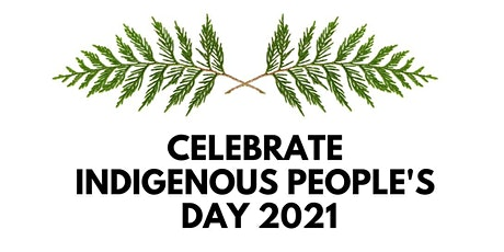 Celebrate Indigenous People's Day 2021 tickets