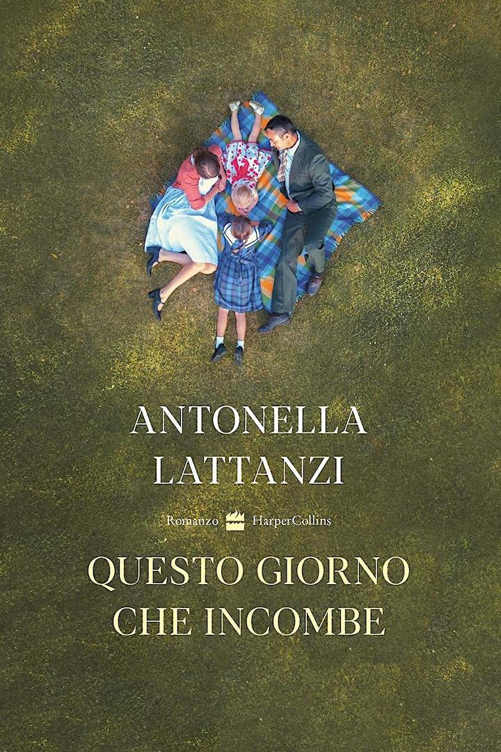 Immagine Antonella Lattanzi presenta Questo giorno che incombe