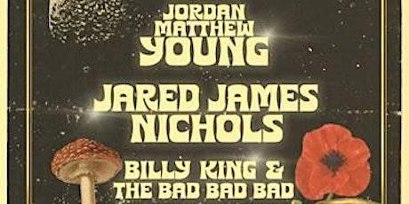 Jordan Matthew Young w/ Jared James Nichols & Billy King & the Bad Bad Bad tickets