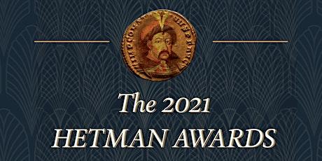 Annual Hetman  Awards 2021 tickets
