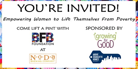 Come Lift a Pint! Empowering Women to Lift Themselves from Poverty. tickets