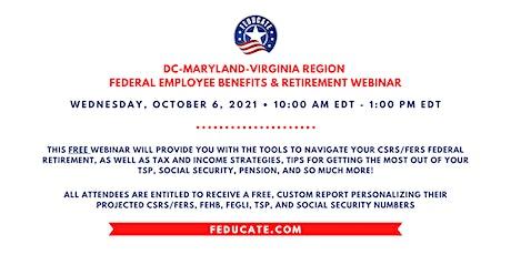 DC-Maryland-Virgina - Federal Employee Benefits & Retirement Webinar tickets
