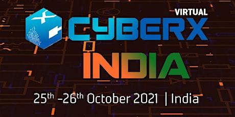 CyberX India Summit 2021 tickets