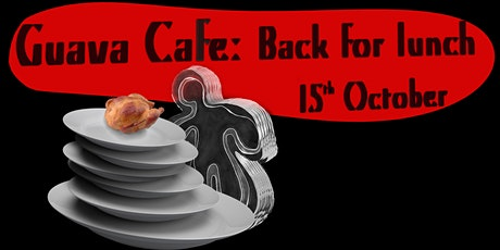 Guava Cafe: Back for Lunch tickets