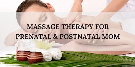Massage Therapy for Prenatal & Postnatal Mom tickets