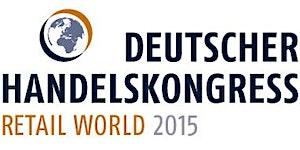 Retail World 2015 (Fachmesse zum Deutschen...