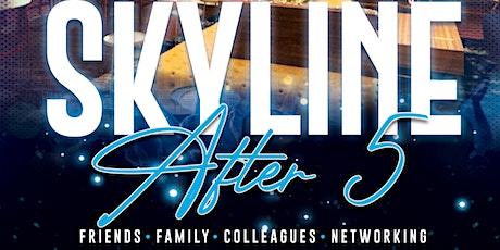 Skyline After 5 tickets