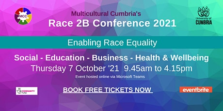 Race 2B Conference  2021 - Enabling Race Equality tickets