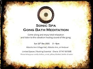 Sonic Spa Gong Bath Meditation - 12th December 2021 (Abbotts Ann Hall) tickets
