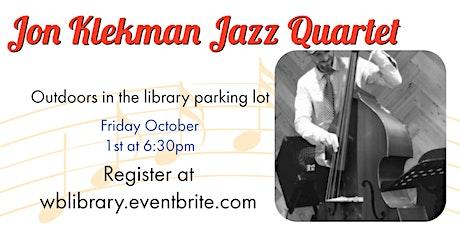 First Fridays: Jon Klekman Jazz Quartet tickets