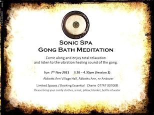 Sonic Spa Gong Bath Meditation - 7th November 2021 (3.30pm Abbotts Ann) tickets