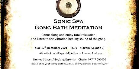 Sonic Spa Gong Bath Meditation - 12th December 2021 (3.30pm Abbotts Ann) tickets