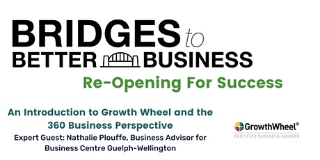An Introduction to Growth Wheel and the 360 Business Perspective tickets