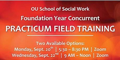 2021 FY Concurrent Practicum Field Training tickets