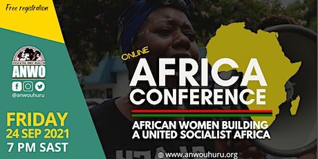 ANWO Africa Conference : African Women Building a United Socialist Africa tickets