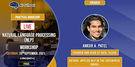 Practical Natural Language Processing Workshop:  Developing NLP Models tickets