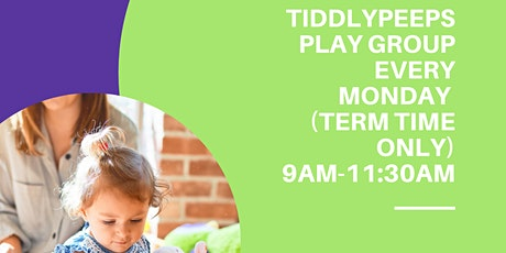 Tiddley peeps Toddler group tickets