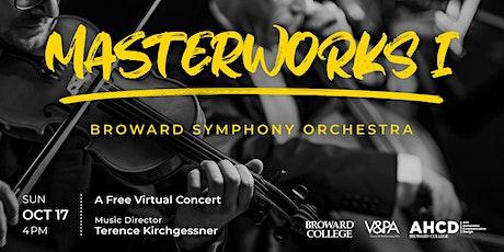 Broward Symphony Orchestra - Masterworks I tickets