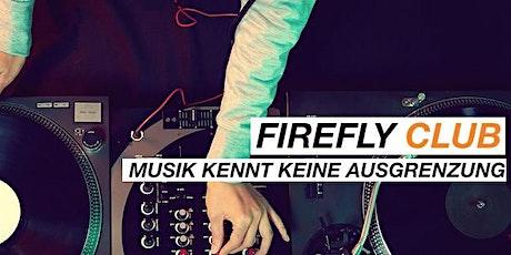 FireflyClub 5 Jahre Jubiläum I NÖ Tickets