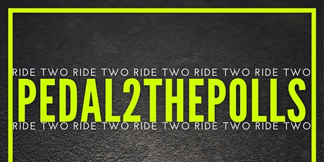 PEDAL2THEPOLLS tickets