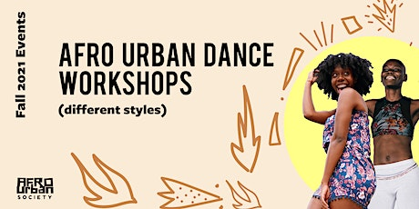 Afro Urban Dance Workshops (Different Styles) tickets