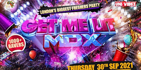 Get Me Lit MDX - London's Biggest Freshers Party tickets