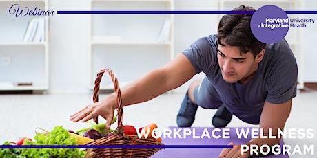 Webinar   Workplace Wellness Certificate Program; Advance Your Career bilhetes