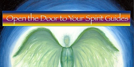 Open the Door to Your Spirit Guides October  13 2021 tickets