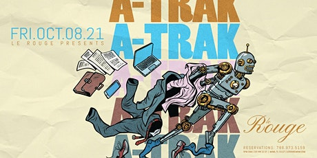 A-Trak at Le Rouge tickets