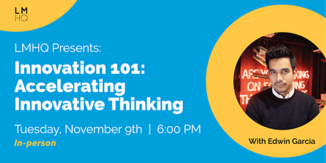 Innovation 101: Accelerating Innovative Thinking tickets