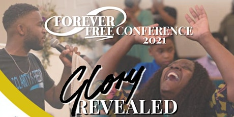 """Forever Free Conference """"Glory Revealed"""" tickets"""